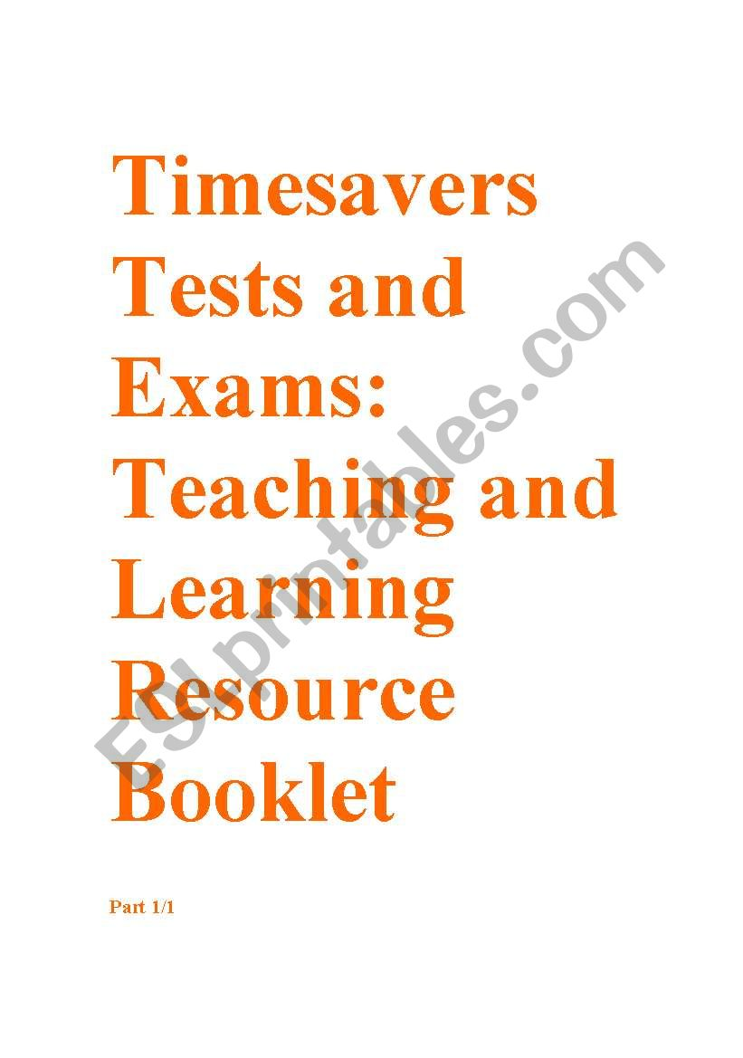Timesavers tests and exams Resource booklet part 1/3