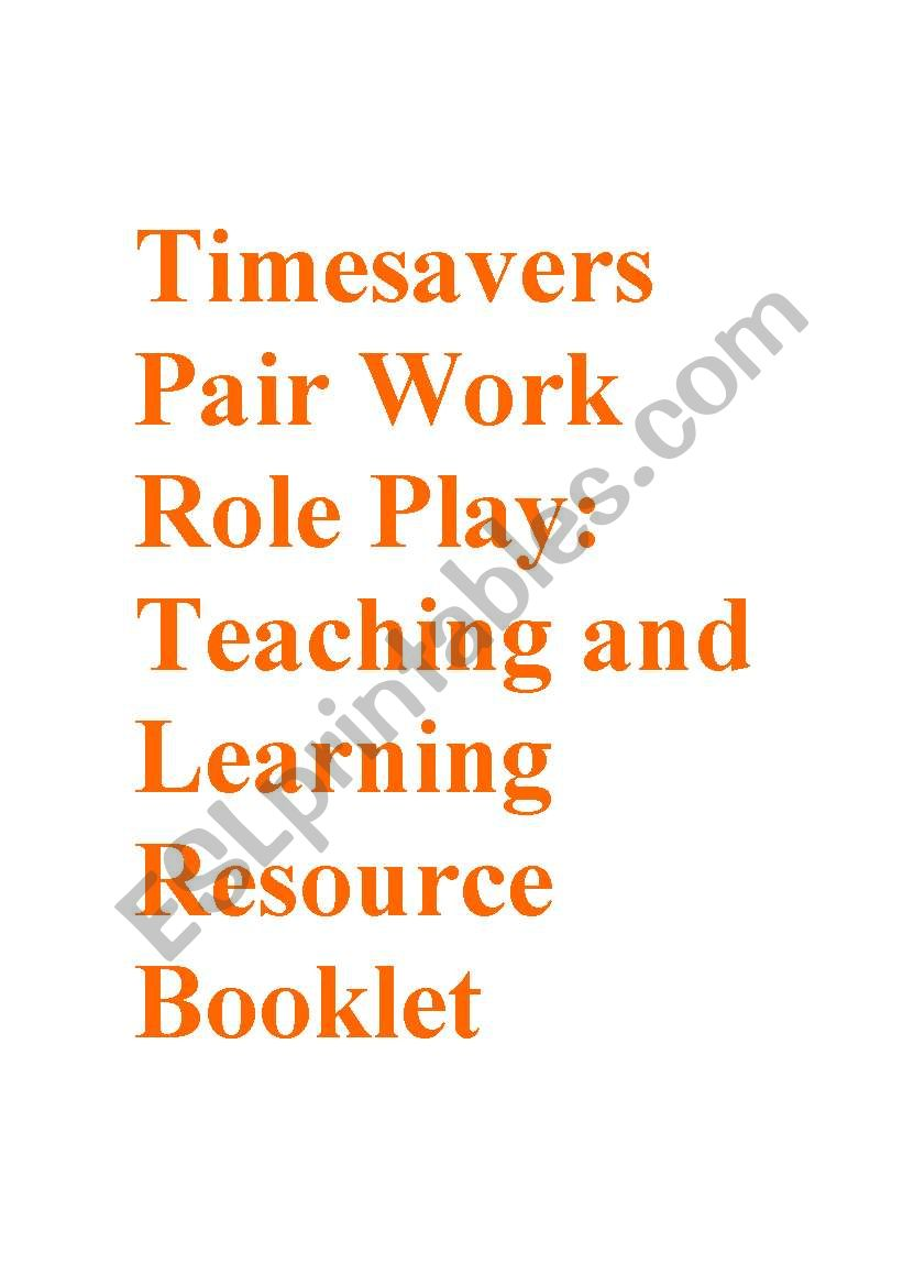 Timesavers Pair Work and Role Plays: resource Booklet