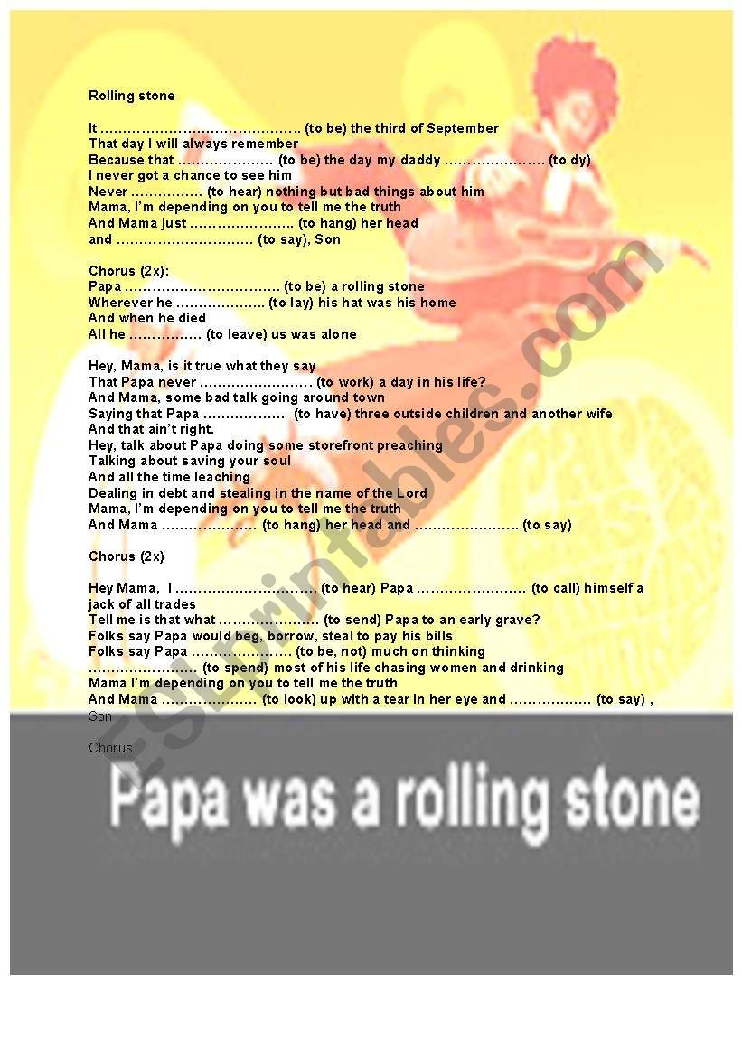 Papa was a rolling stone and you an expert in irregular past tenses