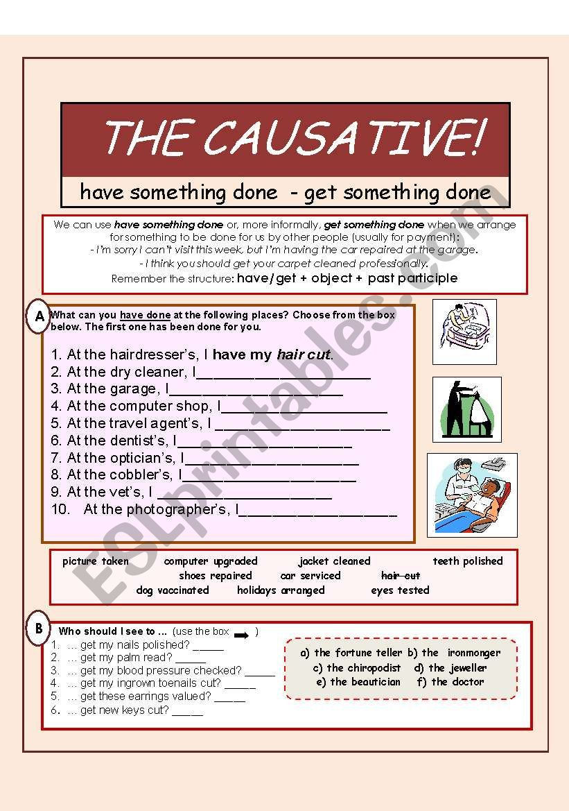 THE CAUSATIVE - have/get something done (2 pages)