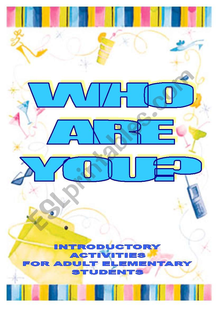 WHO ARE YOU? - fun introductions for elementary adults