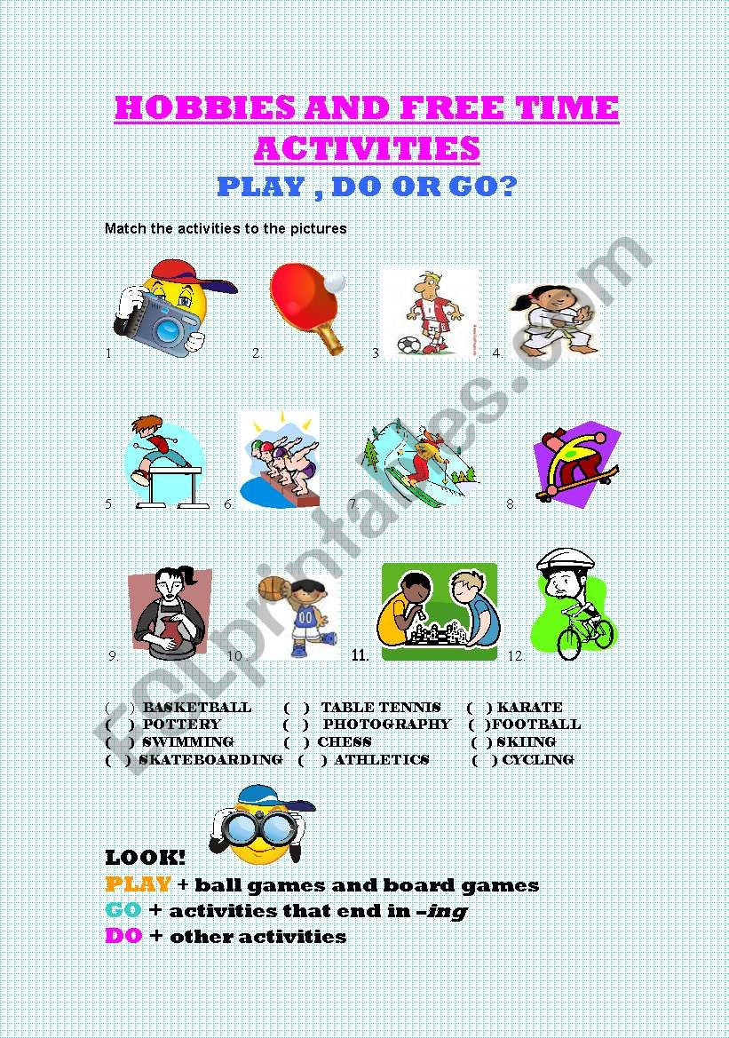 HOBBIES & FREE TIME ACTIVITIES + PLAY, DO or GO?