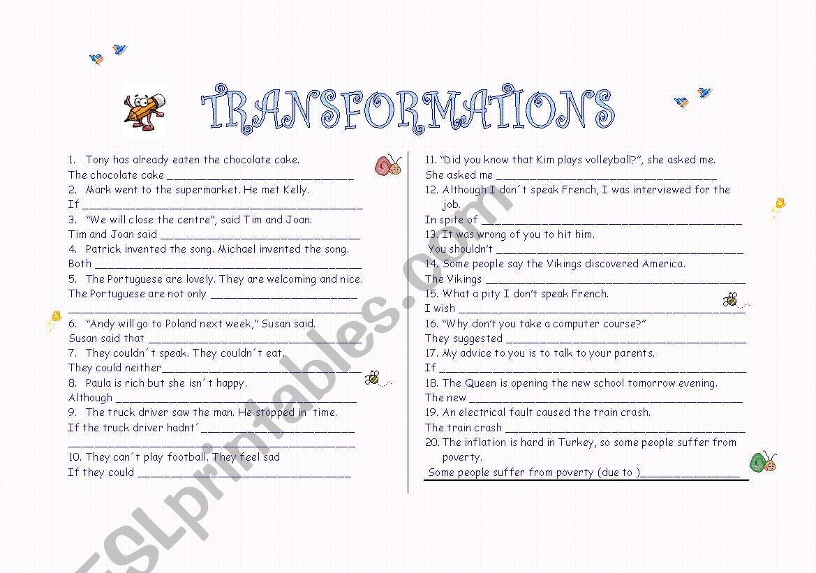 TRANSFORMATIONS with KEY . Rewrite the following sentences so that they have the same meaning.