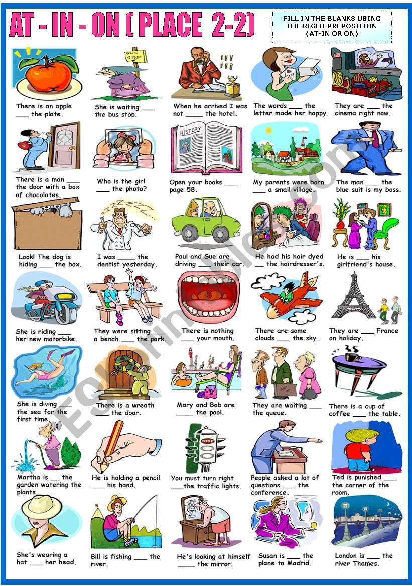 AT - IN - ON - PREPOSITIONS OF PLACE -EXERCISES (B&W VERSION INCLUDED)