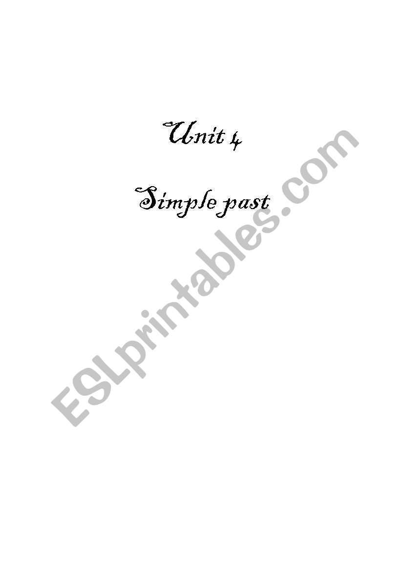 Grammar unit 4 Simple Past worksheet
