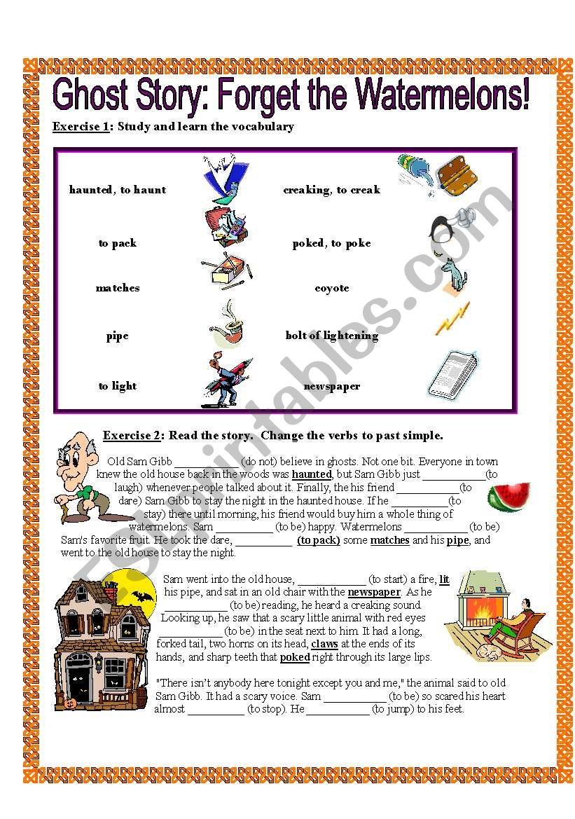 Ghost Story: Forget the Watermelons! - ESL worksheet by suzanne95212