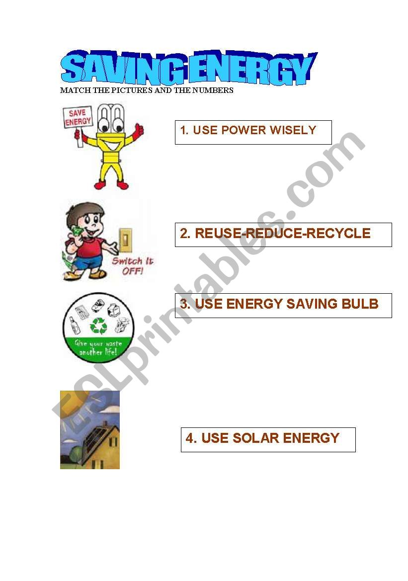 English worksheets: SAVING ENERGY
