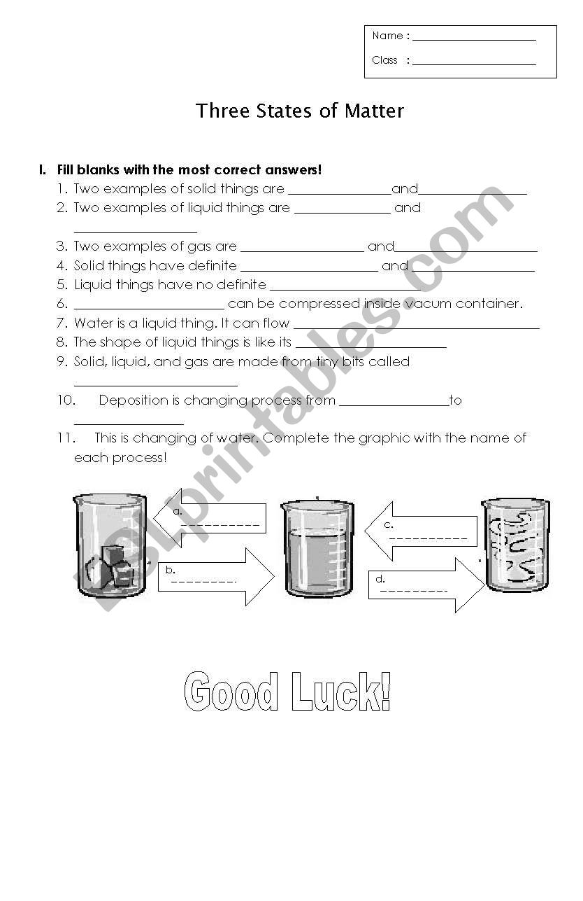 UNIT 04   STATES OF MATTER  Worksheet moreover  in addition  together with 5th grade Science Worksheets  Solids  liquids  and gases   Greats also  as well States Of Matter Worksheet Recent New Distributive Property Doc Best besides English worksheets  Three States of Matter likewise Name  Three States of Matter   Super Teacher Worksheets   FlipHT5 furthermore Changing States Ice Water Steam Worksheet Materials Solids Liquids also 5th Grade Science Matter Worksheets Matter Worksheets Grade 5 Three besides  additionally States of Matter Sorting Worksheet by Amanda Cella   TpT also State Of Matter Worksheet 5 Sponge 1 Solid Liquid Gas Worksheets 2nd further changes in states of matter worksheets likewise  moreover Matter Worksheet   Have Fun Teaching. on three states of matter worksheet