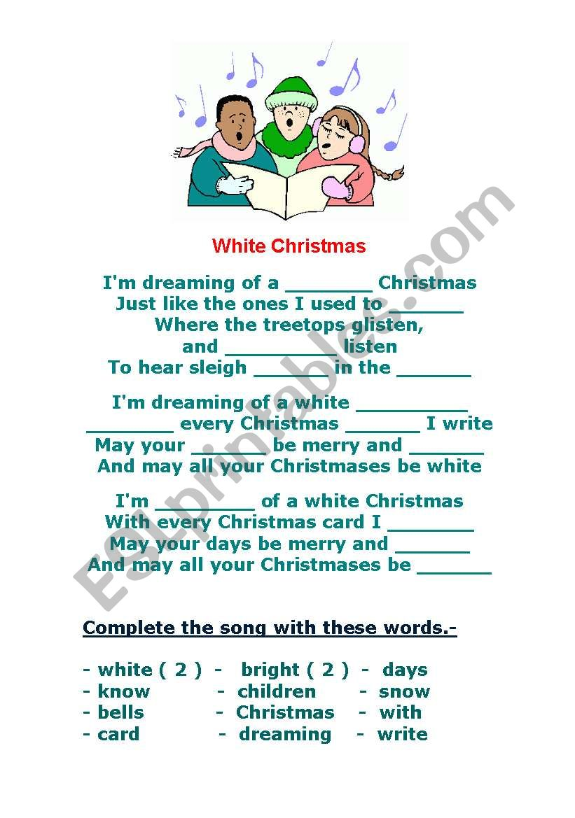 WHITE CHRISTMAS - SONG - ESL worksheet by nousernameleft