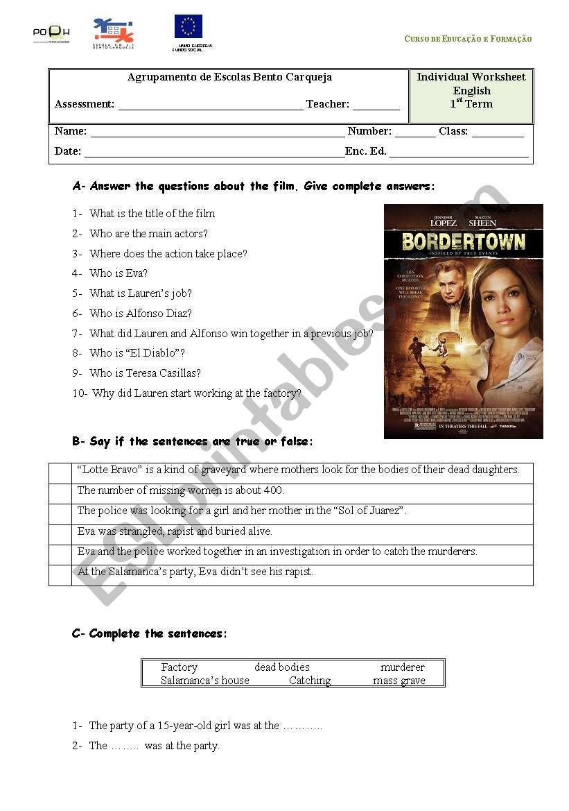 Bordertown The Film Esl Worksheet By P At Ulinh At