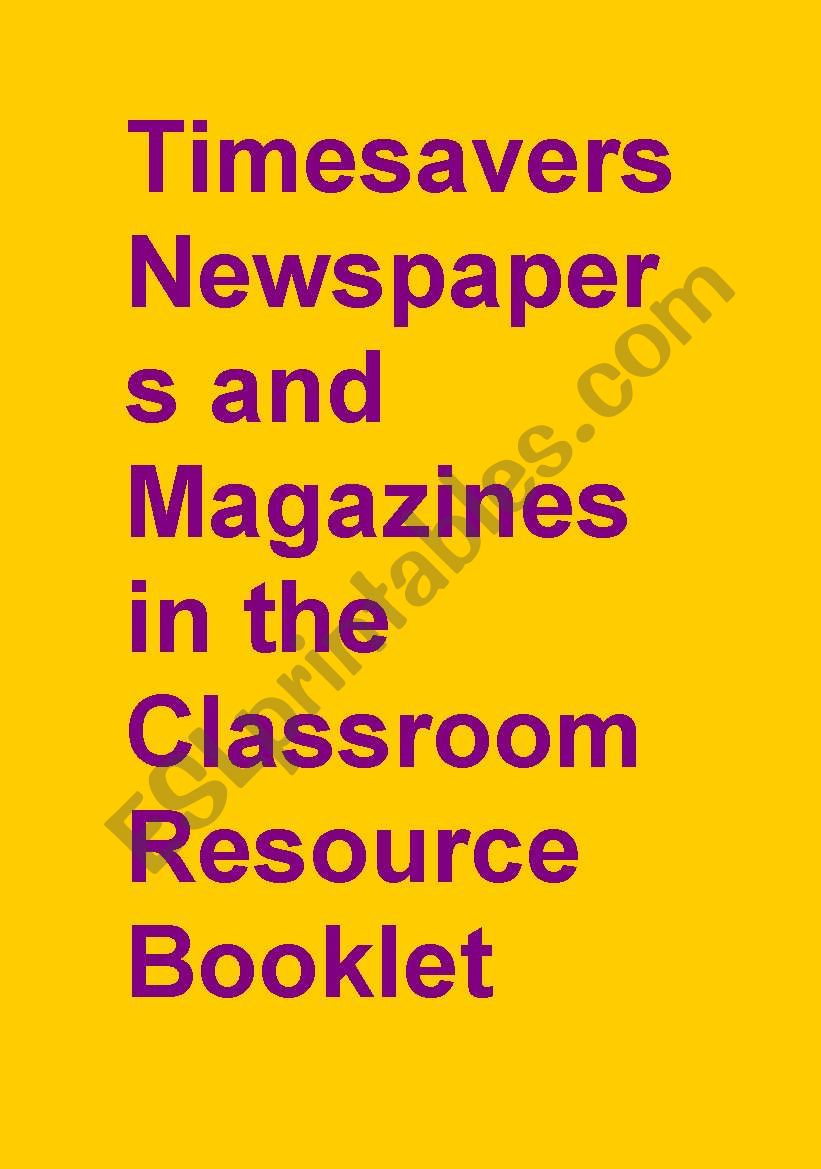 Timesavers Newspapers and Magazine Resource Booklet