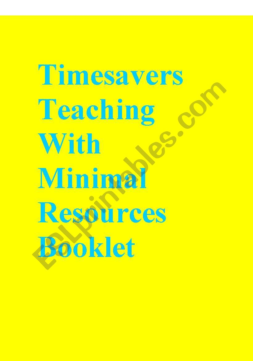 Timesavers Teaching With Minimal Resources Booklet
