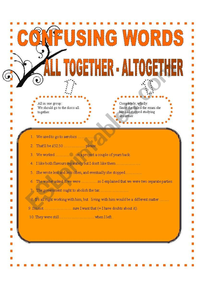 CONFUSING WORDS 2 - ALL TOGETHER - ALTOGETHER
