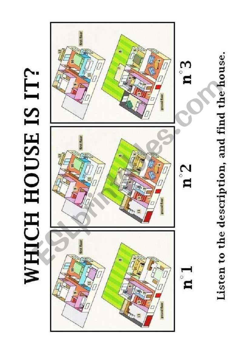 Which house is it ? Listening comprehension and description.