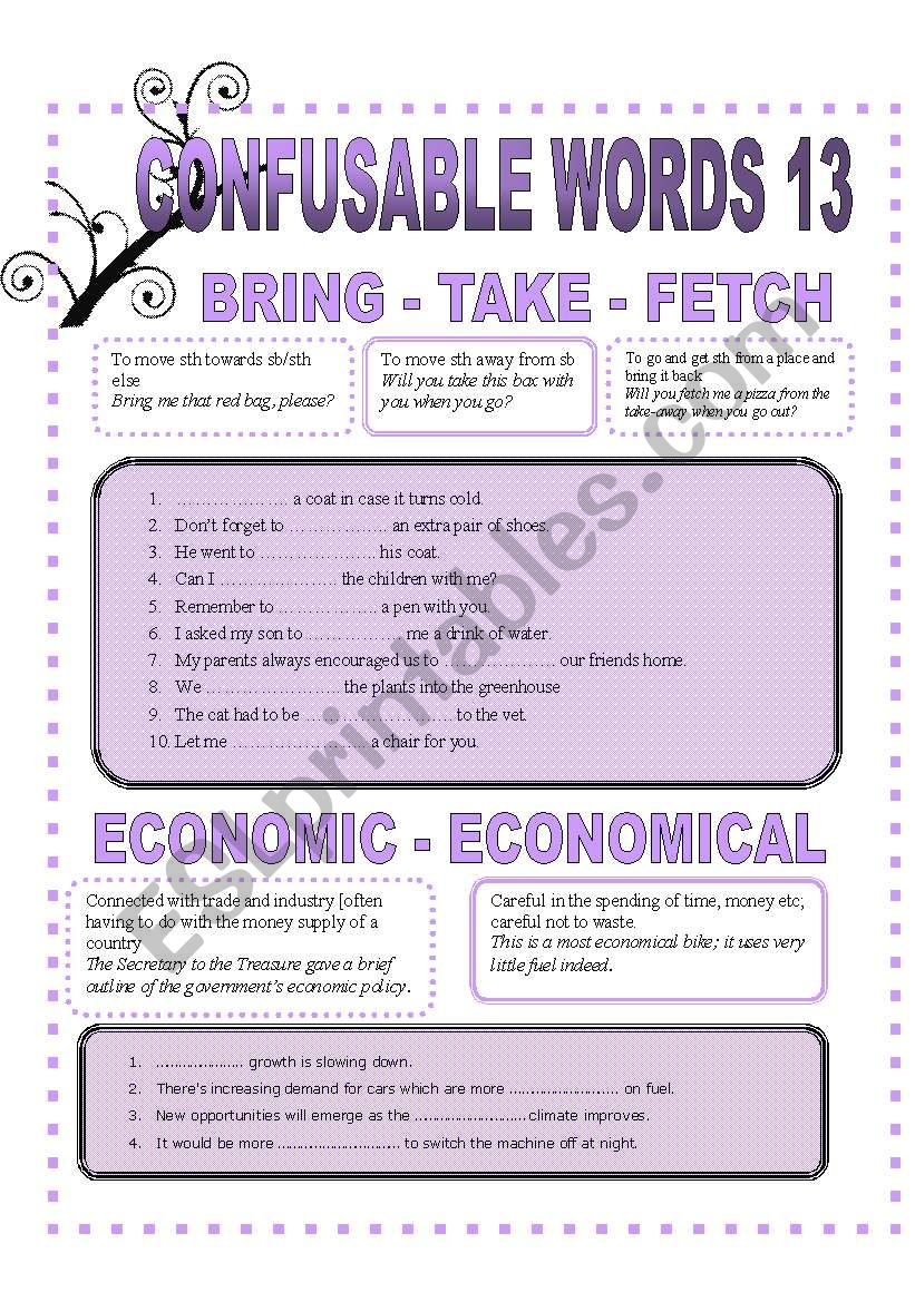 CONFUSABLE WORDS 13 - BRING-TAKE- FETCH- ECONOMIC-ECONOMICAL-PRINCIPAL-PRINCIPLE