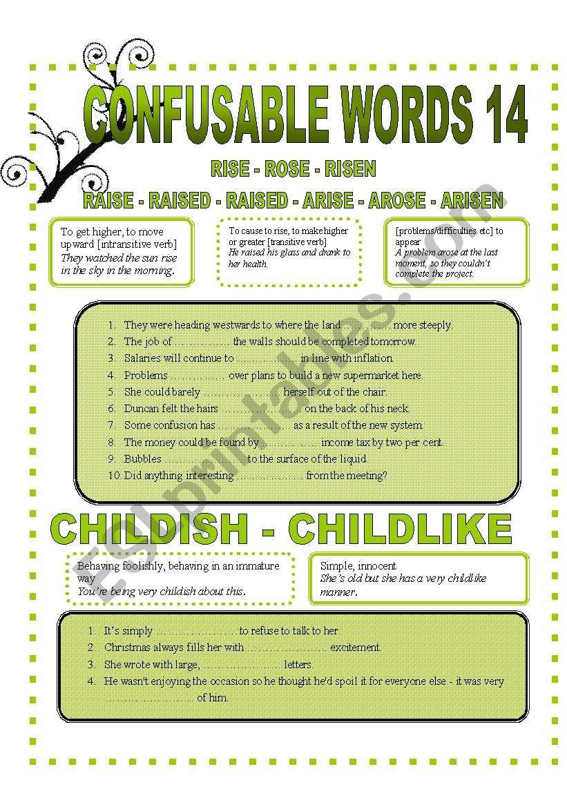 CONFUSABLE WORDS 14-RISE-RAISE-ARISE-CHILDISH-CHILDLIKE-ADVICE-ADVISE-CONSULT