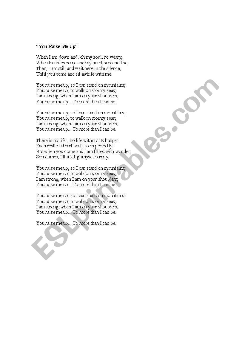 English worksheets: You Raise Me Up  http://lyrics dainutekstai lt