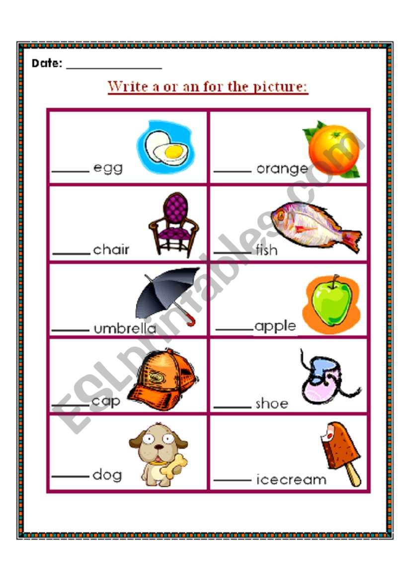 Write a or an for the picture worksheet
