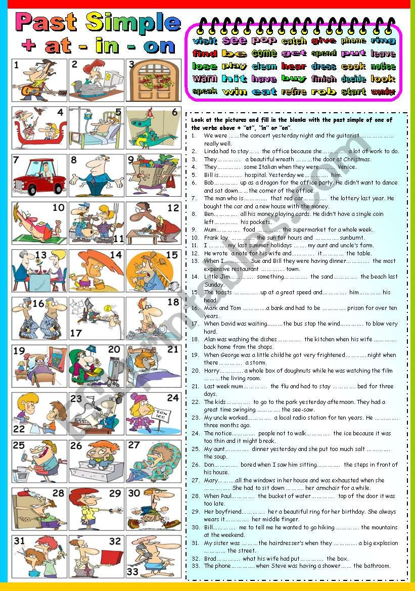 PREPOSITIONS OF PLACE (AT-IN-ON) + PAST SIMPLE EXERCISES ( B&W VERSION AND KEY INCLUDED)