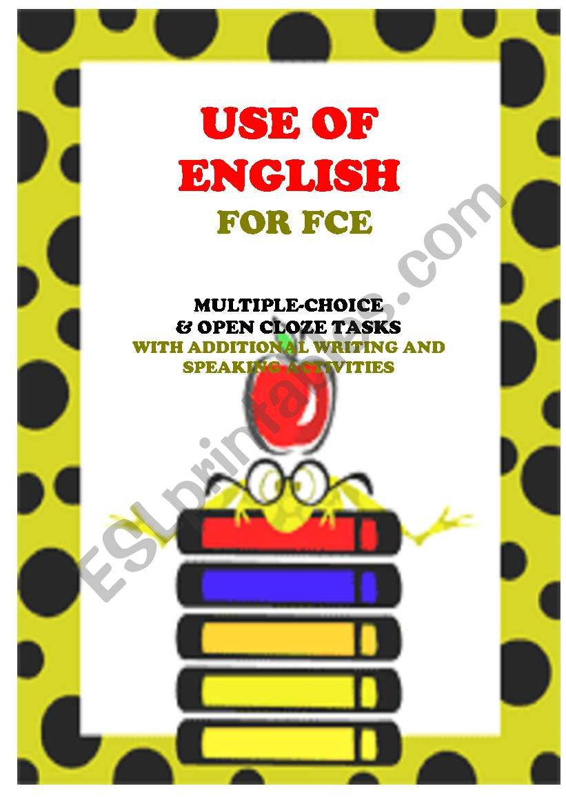 USE OF ENGLISH - 6 texts & tasks for FCE levels
