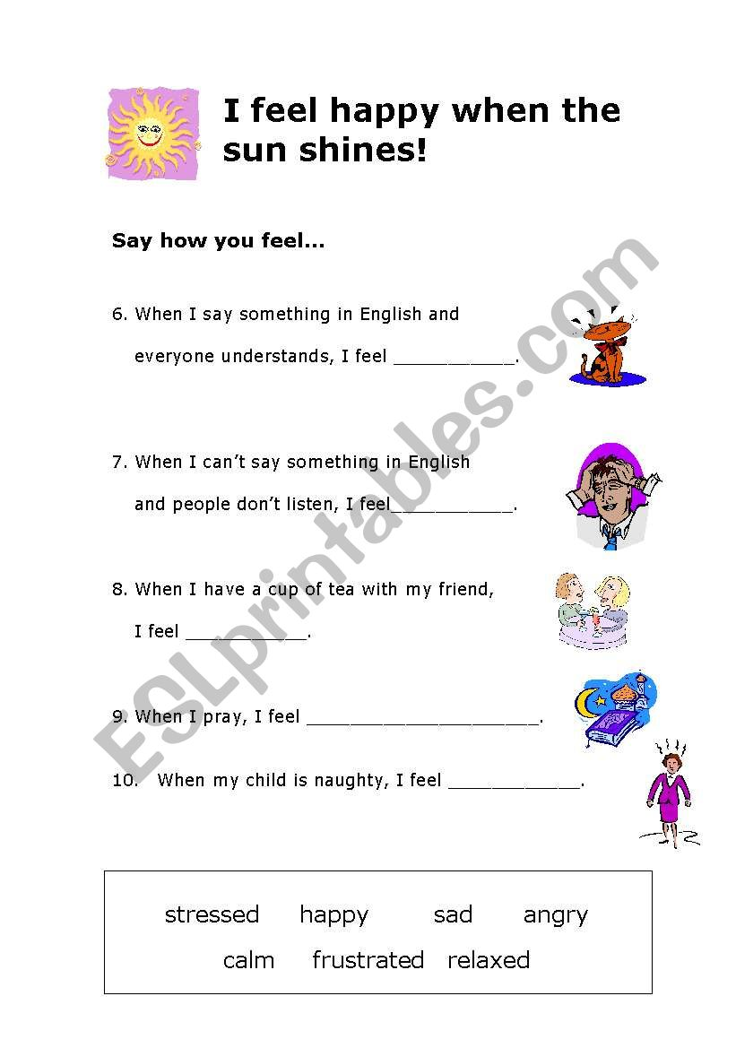 English worksheets: I feel happy when the sun shines