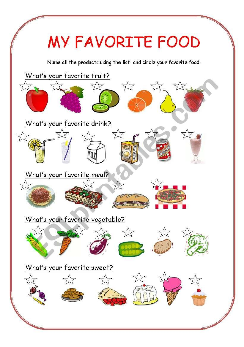 my favorite food This my favorite foods worksheet is suitable for 1st - 2nd grade young snackers are given a worksheet which has them list 20 of their favorite foods the foods can be from breakfast, lunch, dinner, snacks, liquids, and treats.