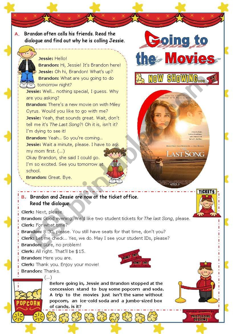 Going to the Movies  -   Inviting a friend  +  Buying tickets   -  Focus on Reading and Speaking