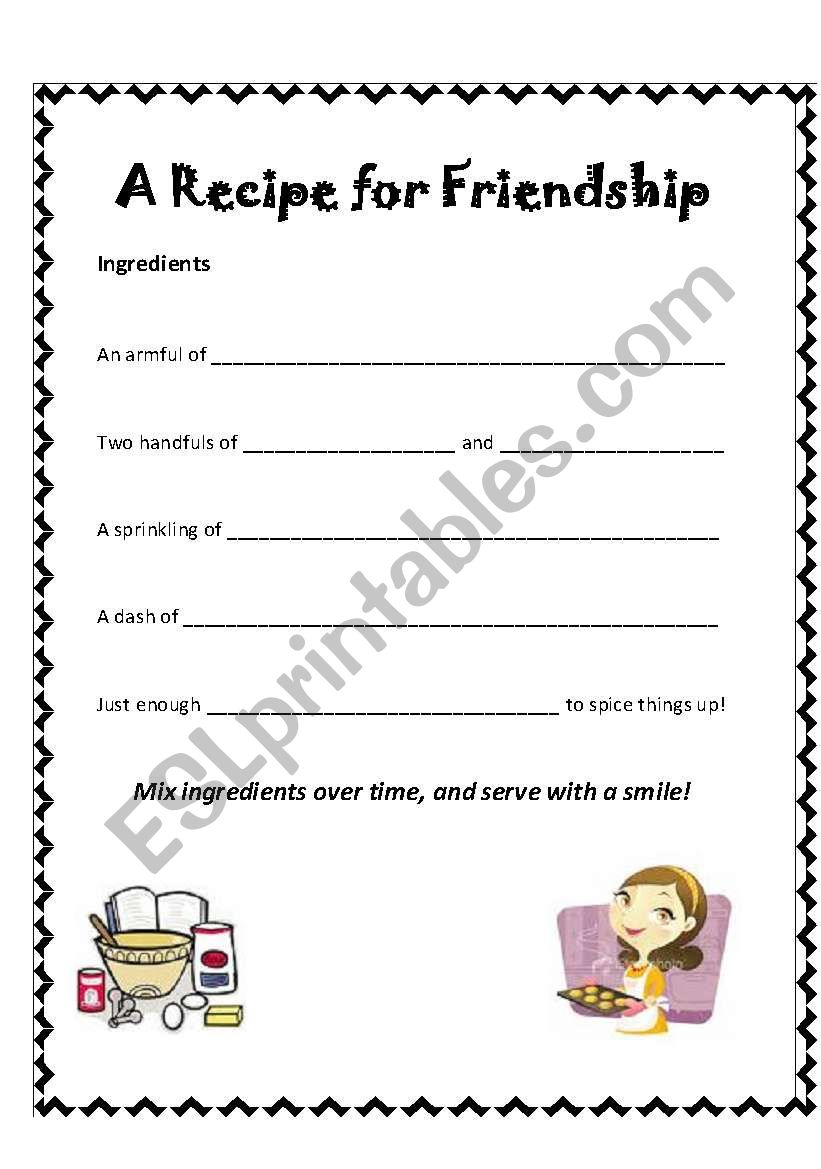Worksheet Parts Of A Recipe : English worksheets a recipe for friendship