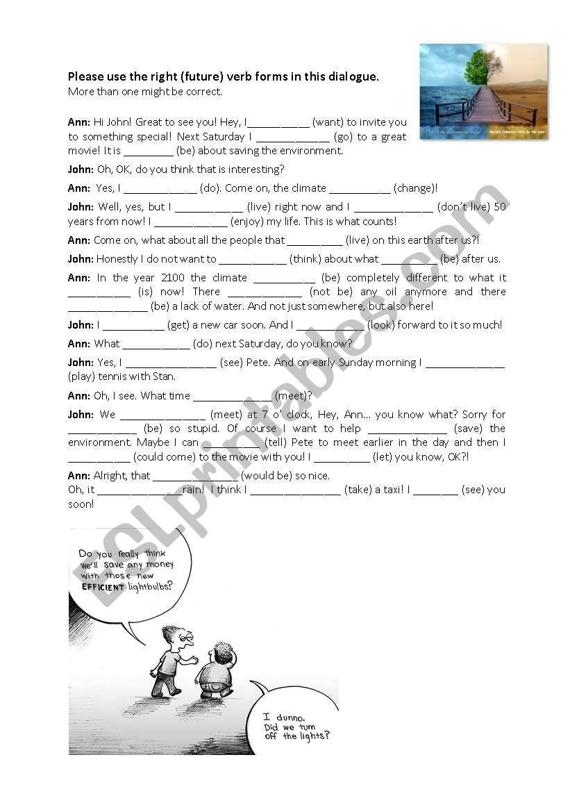 Future tense- dialogue - ESL worksheet by TinaGomer