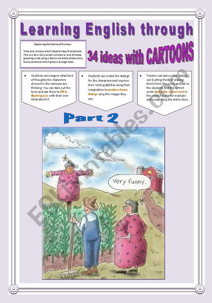 34 NEW IDEAS TO WORK WITH CARTOONS - (4 Pages - Part  2 of 2) -> Learning English Through Cartoons + Exercises + Writing Extra Activities & searched Links are into the file