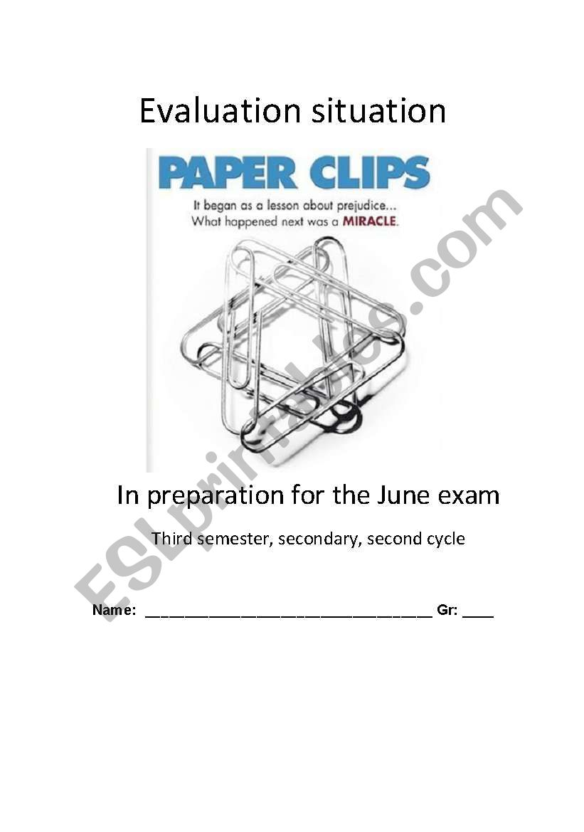 The Paper Clips Project evaluation situation