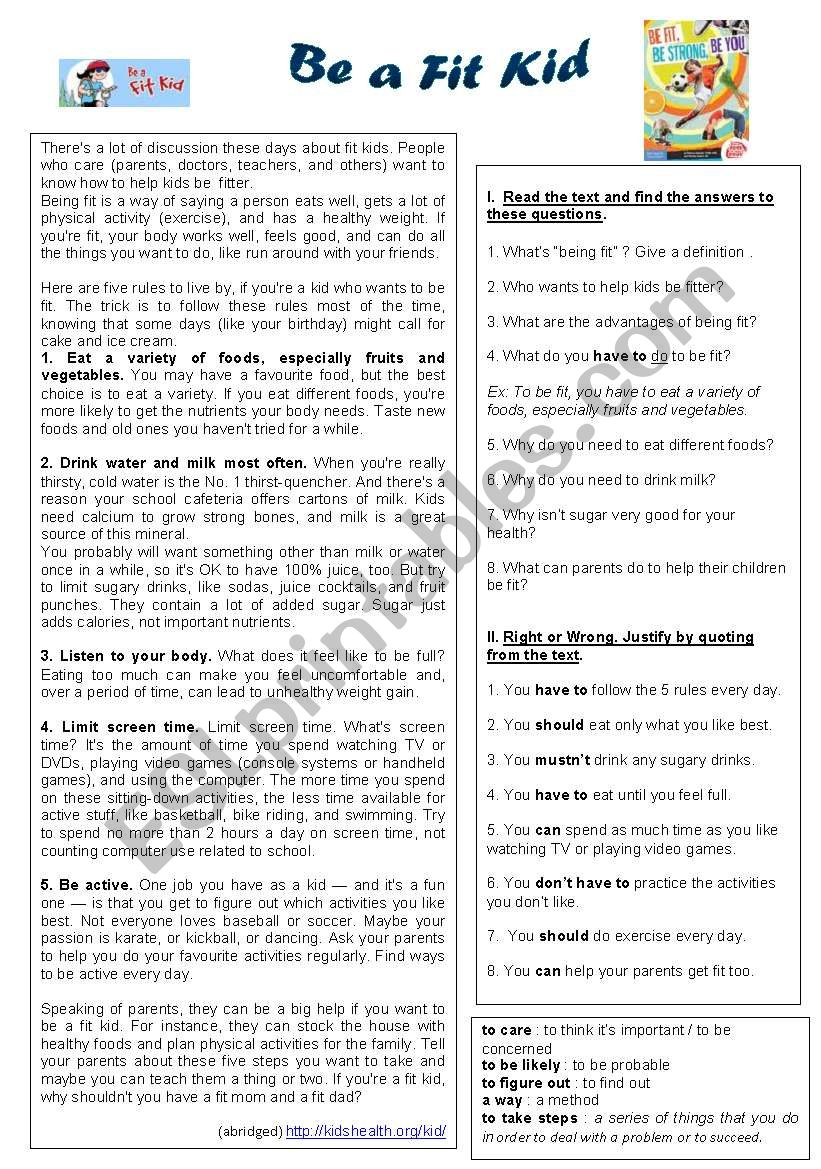 Be a Fit Kid (text from Kidshealth website). Health Habits + Modals and Equivalents. My reading comprehension + keys (2 pages).