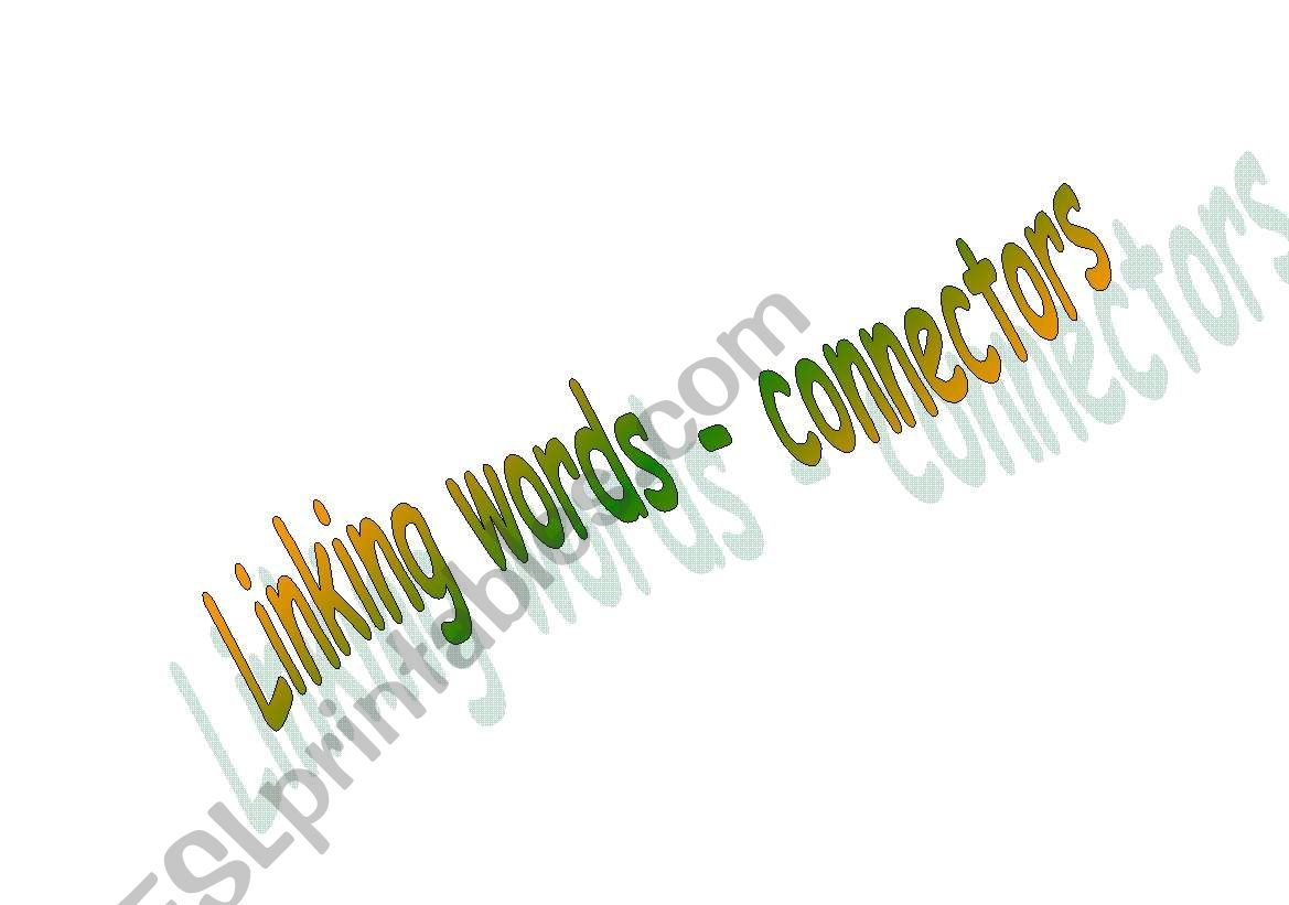 Linking words- connectors worksheet