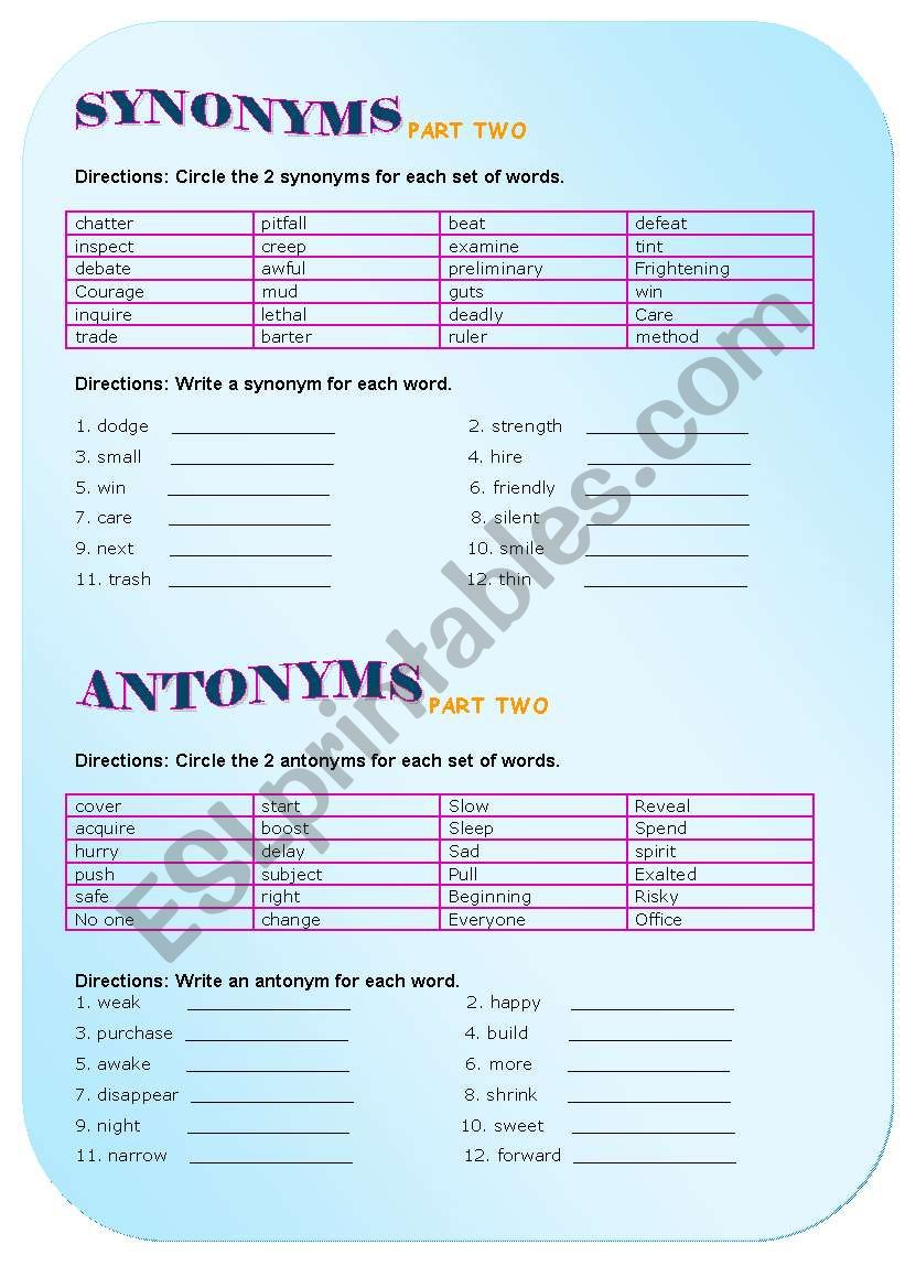 SYNONYMS ANTONYMS PART II - ESL worksheet by irene flowers