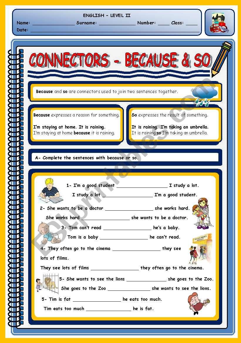 CONNECTORS - BECAUSE & SO - ESL worksheet by xani