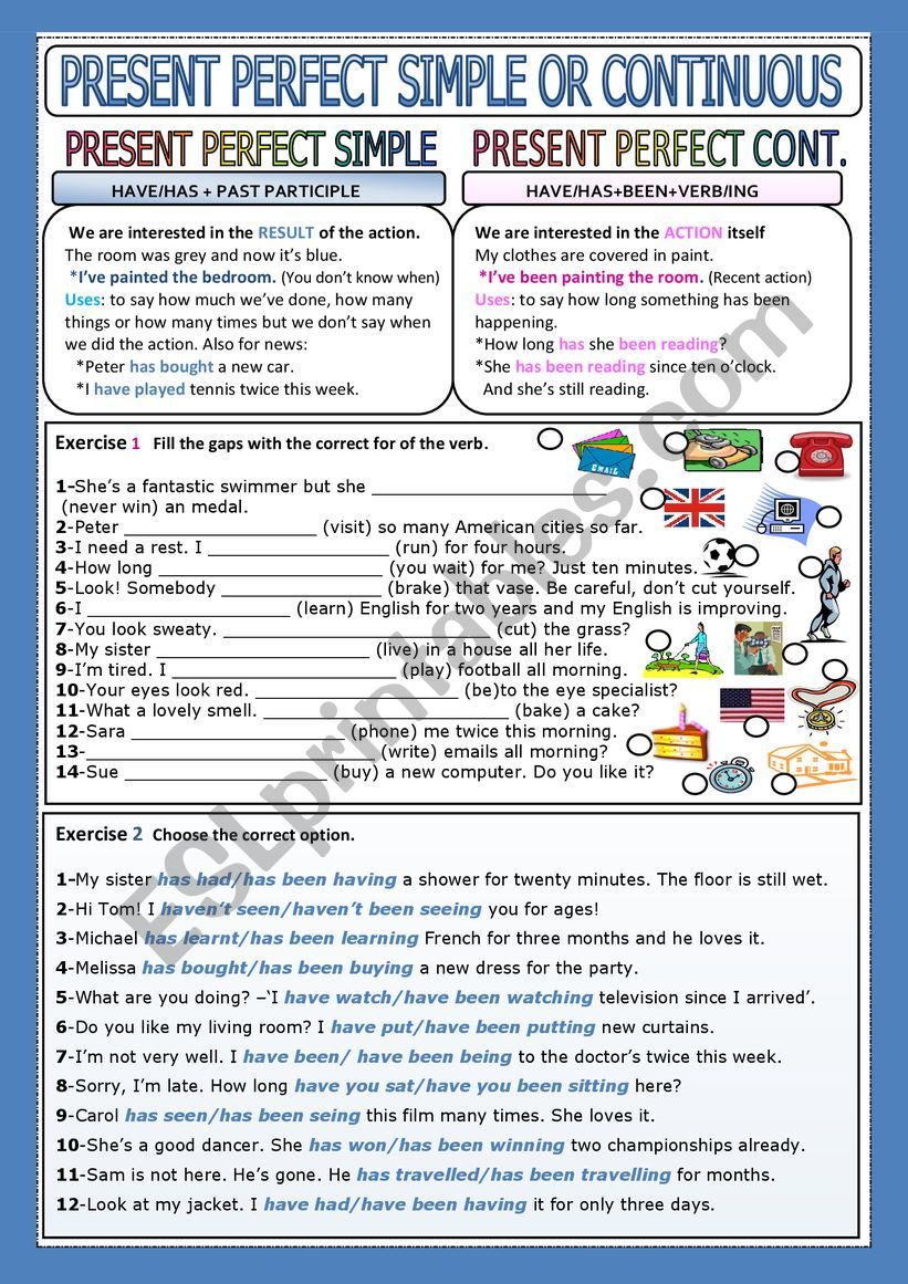 PRESENT PERFECT SIMPLE OR CONTINUOUS