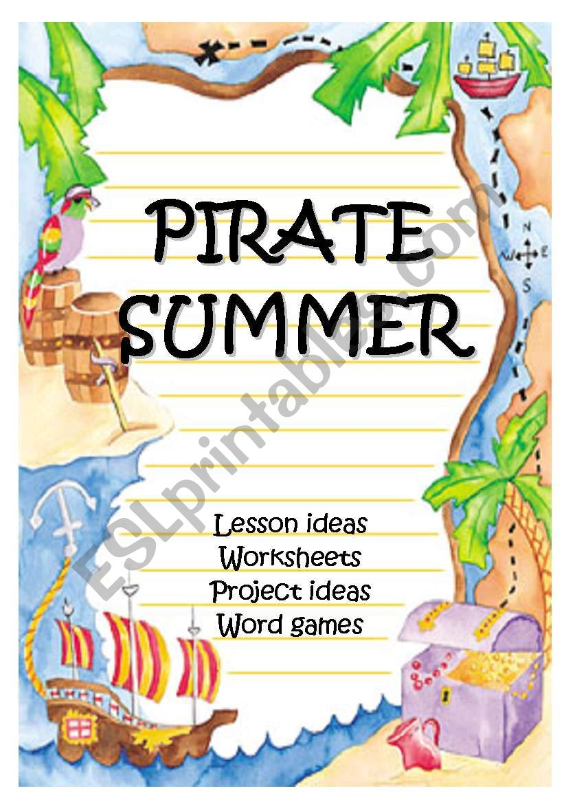 PIRATE SUMMER - lots of fun stuff before the summer holidays!