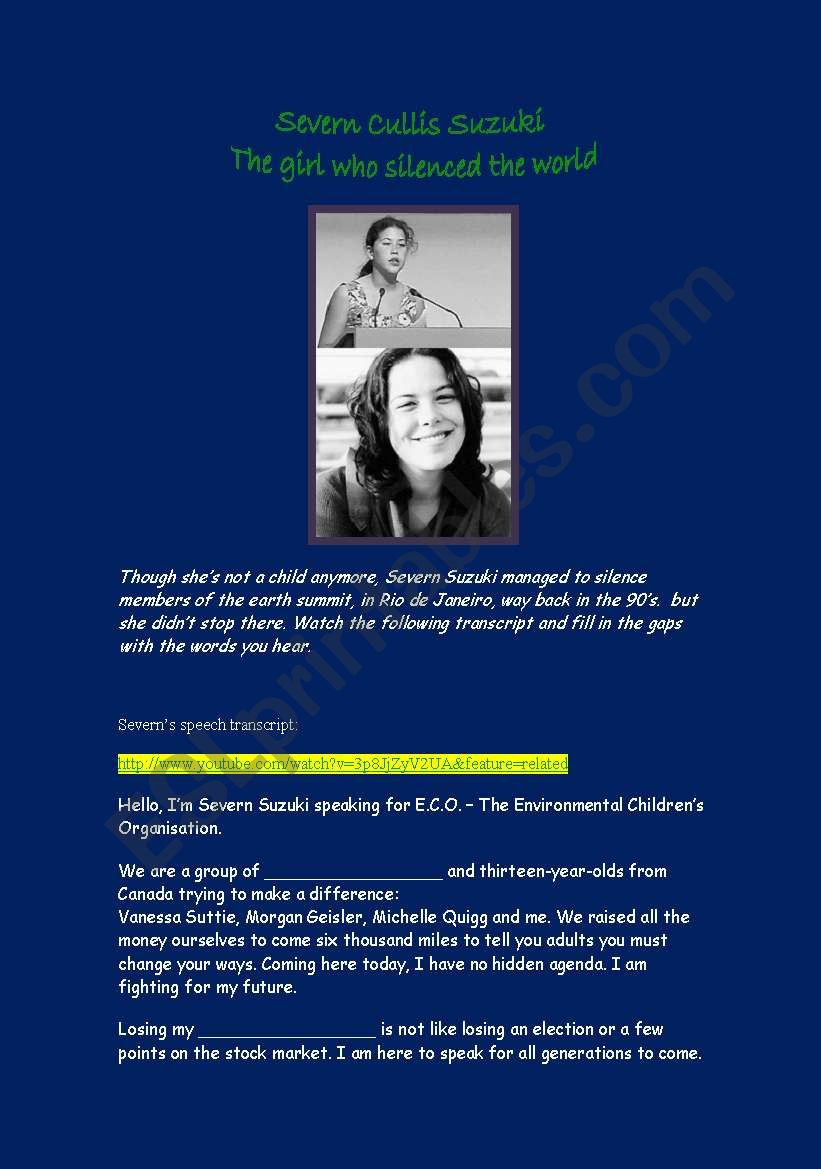 Severn Cullis Suzuki - The girl who silenced the world