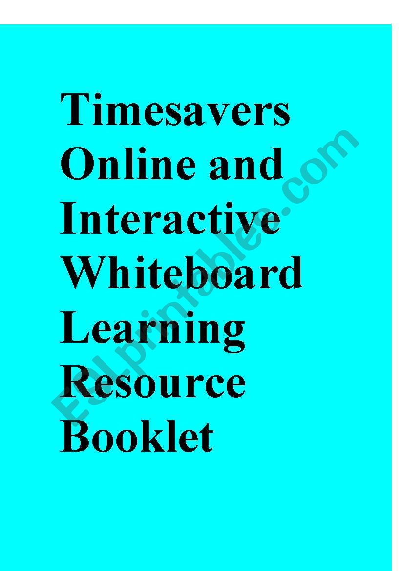 Timesavers Online and Interactive Whiteboard Learning Resource Booklet