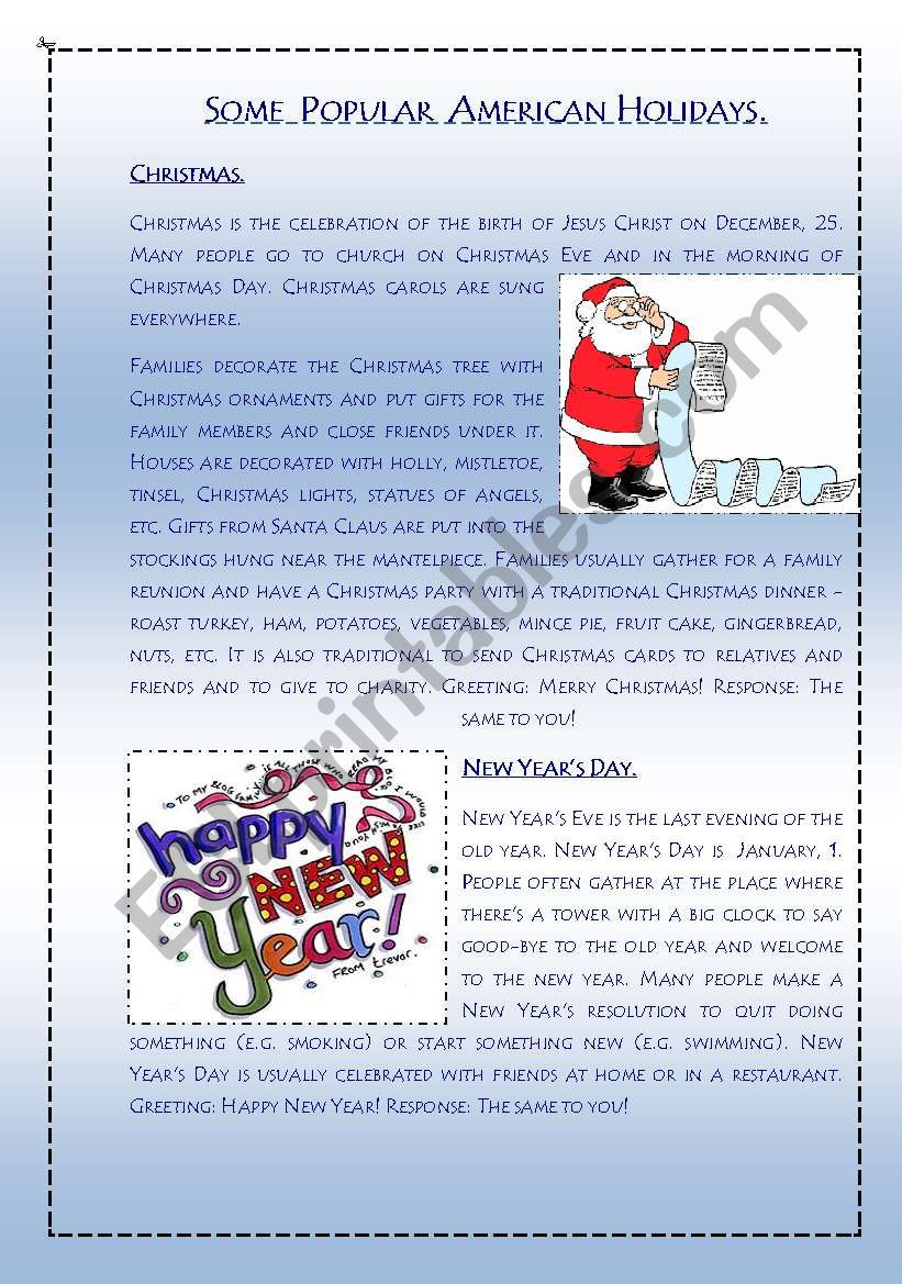 Some popular American holidays - Christmas, New Year, Independence Day, Halloween, Thanksgiving. Text+Vocabulary+Questions. (4 pages)