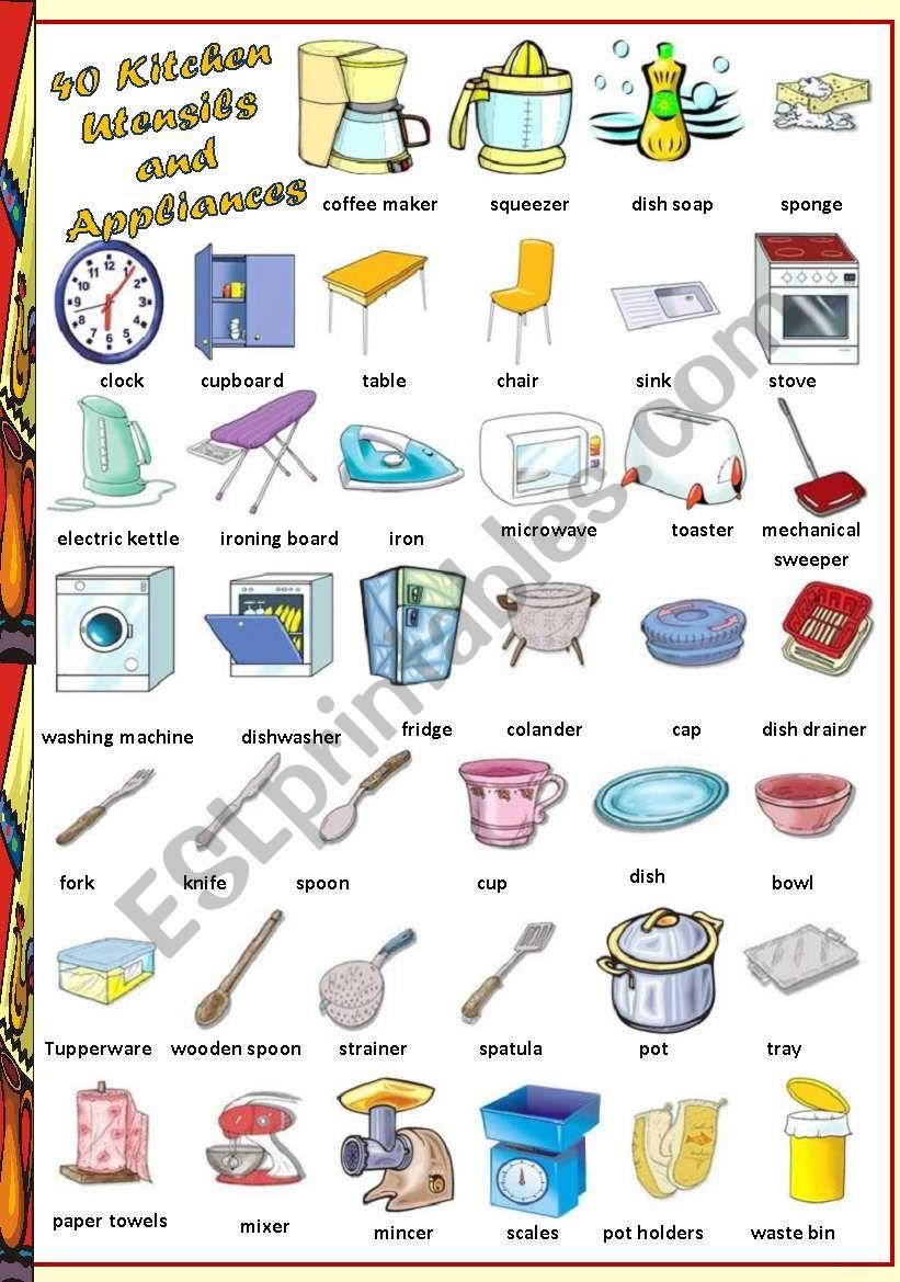 Find 40 Kitchen Utensils And Appliances Esl Worksheet By Vanda51