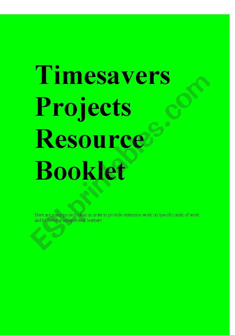 Timesavers projects resource booklet