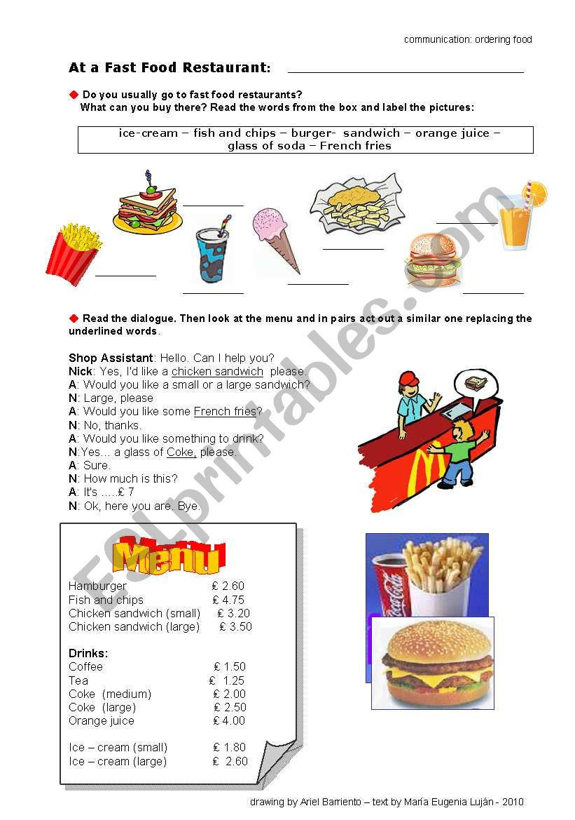 In a fast food restaurant:Ordering food