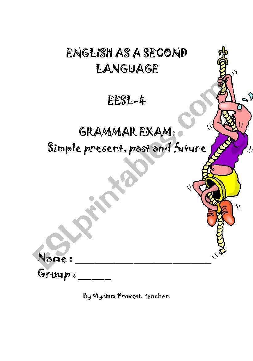 simple present, past and future exam