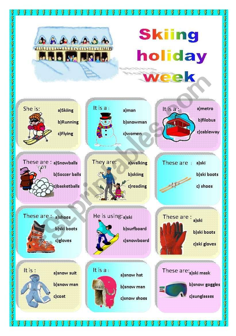 English worksheets: skiing holiday week