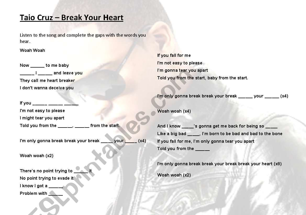 Break your Heart - Taio Cruz worksheet