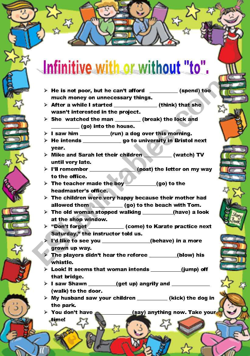 INFINITIVE WITH OR WITHOUT