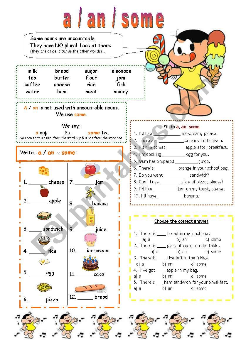 a - an - some / countables and uncountable nouns