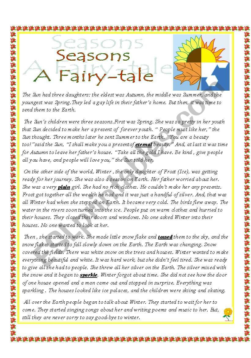 Seasons ( A Fairy-tale) : A Complete Project with many tasks : Five Reading Comprehension Tasks+ Two Grammar Tasks ( Simple Present, Present Continuous, Subject-Verb Agreement, Confusing Words, Wh-Questions, prepositions )+ Three Writing Tasks ( Unscrambl