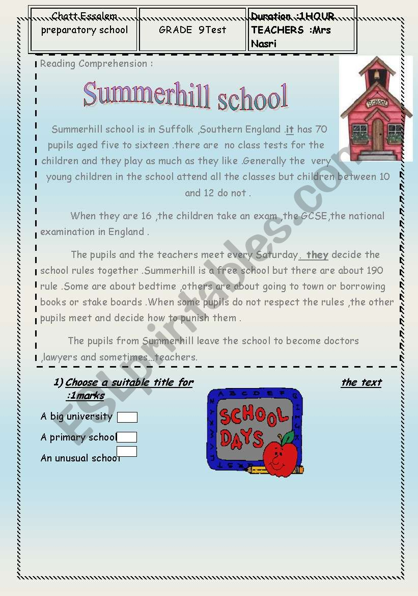SCHOOL LIFE.;it´s a test for9 Th year students:it contains comprehension question ,language  tasks and writing about school